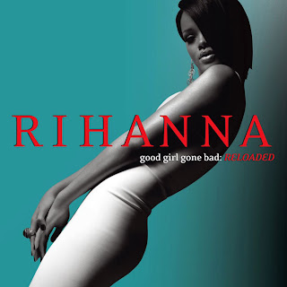 Rihanna - Good Girl Gone Bad: Reloaded cd sleeve, caratulas del nuevo disco, portada, arte de tapa, cd covers, videoclips, letras de canciones, fotos, biografia, discografia, comentarios, enlaces, melodías para movil