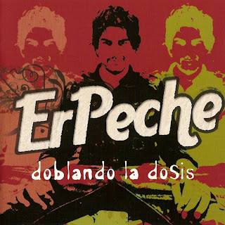 caratulas ErPeche disco Doblando la Dosis portada, tapa cd, cover