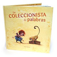 &quot;La Coleccionista de Palabras&quot; Cuento de Luz 2011  Spanish, English