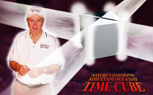 The Godless Geek Blog: Gene Ray and Time Cube Theory