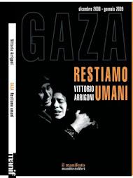 La testimonianza diretta di Vik a Gaza