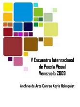 V ENCUENTRO INTERNACIONAL DE POESÍA VISUAL VENEZUELA 2009