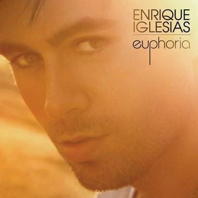 Euphoria Song Track List (Enrique Iglesias - New Album)