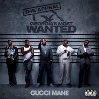 Gucci Mane, The Appeal: Georgia's Most Wanted, cd, audio, tracklist