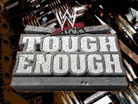 WWE Tough Enough, TV, SCREEN
