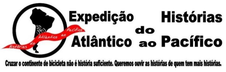 Expedição Histórias do Atlântico ao Pacífico