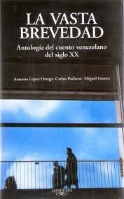 La vasta brevedad (Caracas, 2010)