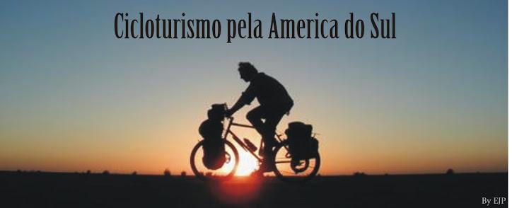 CICLOTURISMO PELA AMERICA DO SUL