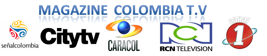 MAGAZINE COLOMBIA T.V