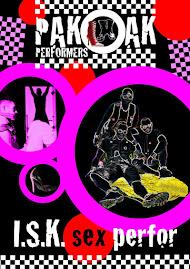 2009-09-12 . PAKOAK PERFORMERS > I.S.K. SEX PERFOR