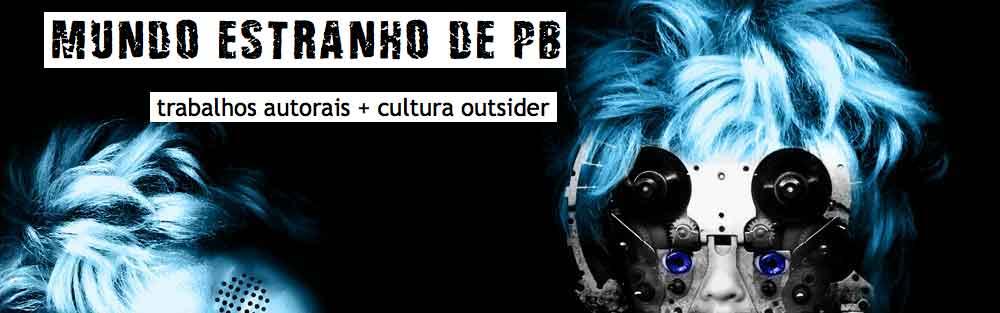 MUNDO ESTRANHO DE PB