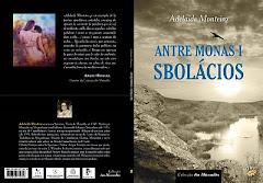 Antre Monas i Sbolácios, l miu pormeiro lhibro de poesie, an mirandés
