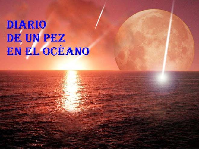Diario de un Pez en el Océano