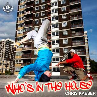Chris Kaeser - Whos In The House