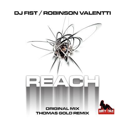 DJ Fist and Robinson Valentti - Reach