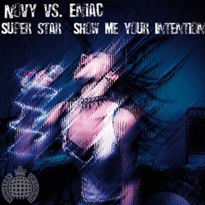 Novy vs. Eniac - Superstar (Show Me Your Intention)