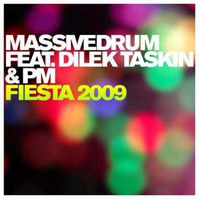 MASSIVEDRUM feat DILEK TASKIN / PM - Fiesta 2009