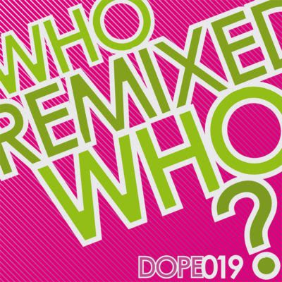 DOPEFISH - Who Freaked Who