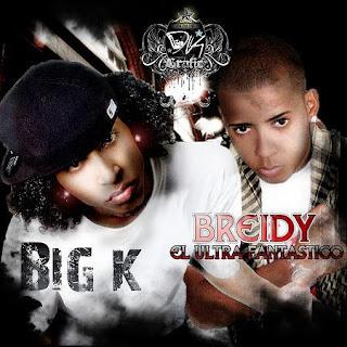 Big K Ft Breidy El Ultra Fantastico - Sexo Magico