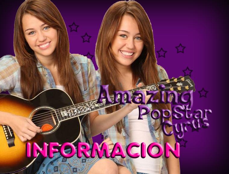 Amazing PopStar Cyrus Informacion
