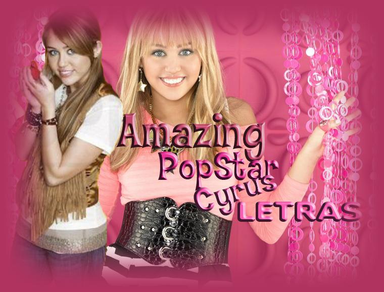 Amazing PopStar Cyrus Letras