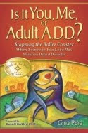 Click the cover below to learn more about Gina's guide for adults with ADHD and their partners
