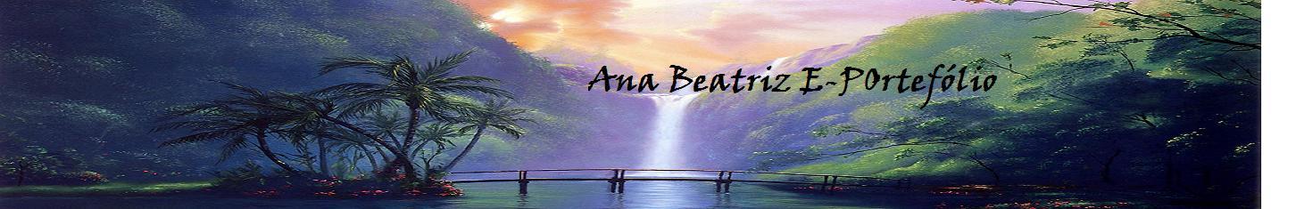 Ana Beatriz E-Portefólio