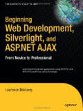 Beginning Web Development, Silverlight, and ASP.NET AJAX