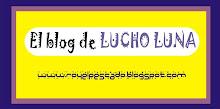 LUCHO LUNA