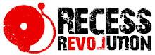 Recess Revolution