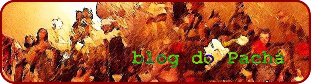 Blog do Pachá!