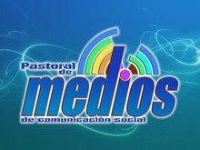 Pastoral de Medios de Comunicación Social.