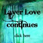 Gotta Love Layer Love
