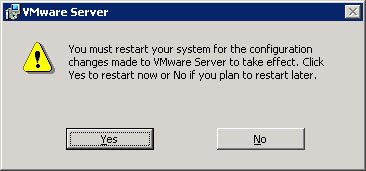 Time for the obligatory Windows 2008 reboot due to in-use components during the VMWare Server 2.0 installation process.