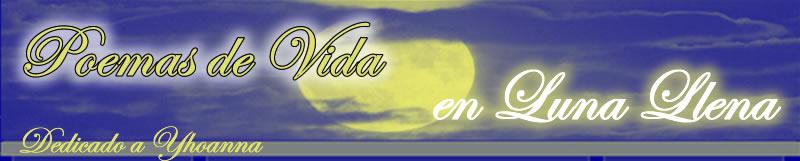 Poema de Vida en Luna Llena