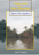 AGUA CLARA EN EL ALTO AMAZONAS NOVELA DE MT DE RECIENTE PUBLICACION