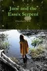 Jane and the Essex Serpent. A novel for children