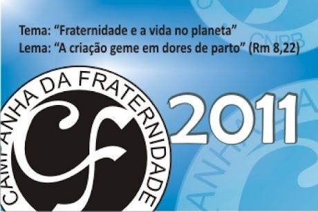 CAMPANHA DA FRATENIDADE 2011
