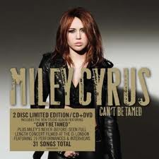 images Download Miley Cyrus Cant Be Tamed full album.