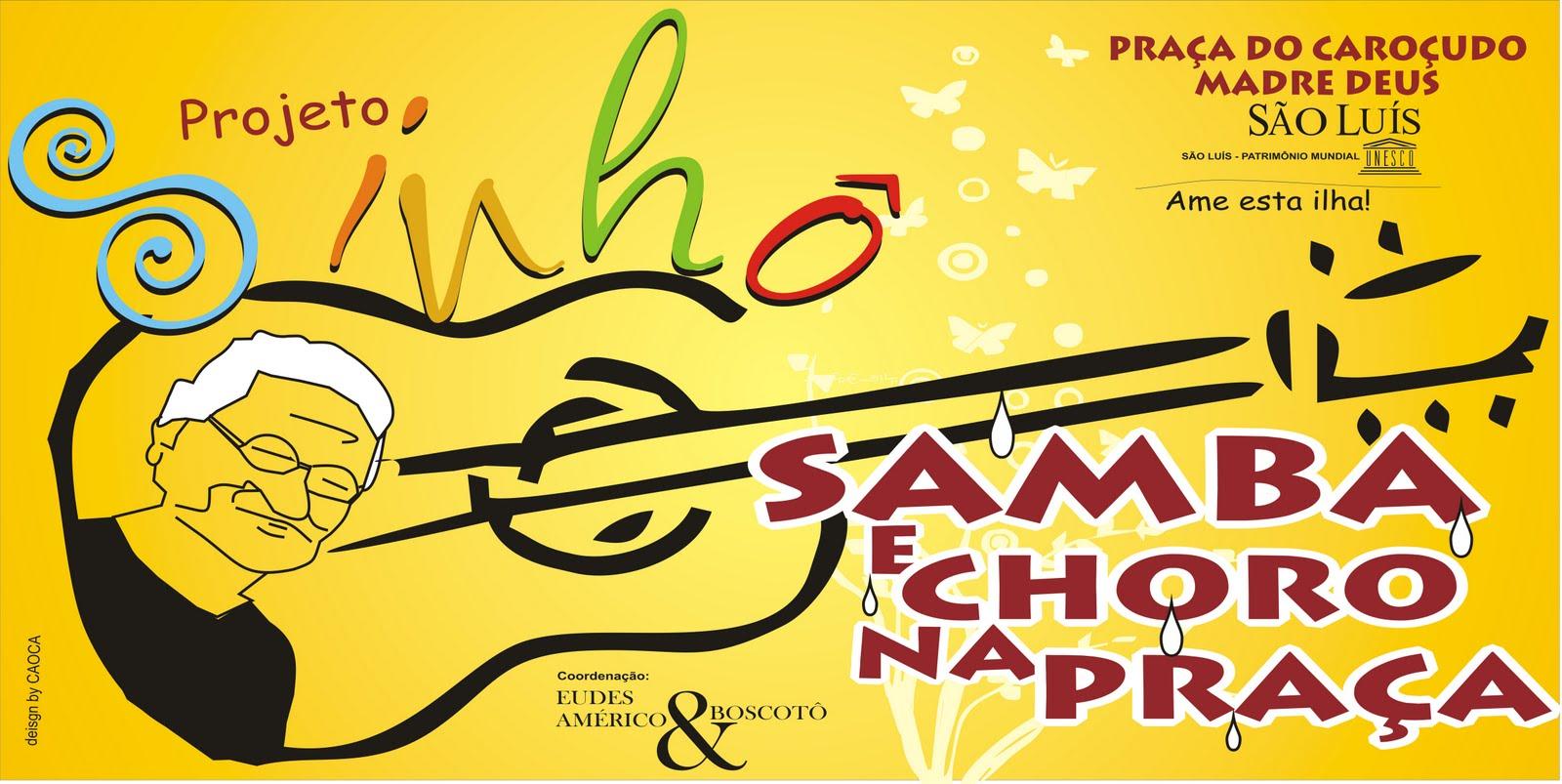 Projeto Sinhô:Samba e Choro