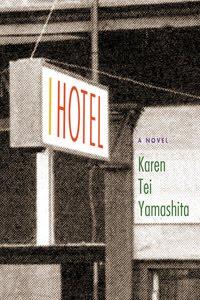 Reader's Guide to I-Hotel by Karen Tei Yamashita