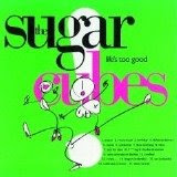 Sugarcubes Life's Too Good CD featuring Cat