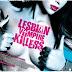 Vampiras, lesbianas, asesinas, sangre, erotismo y mucho humor.