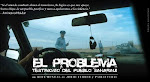 "DOCUMENTAL....     ""EL PROBLEMA"""