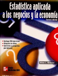 Estadística aplicada a los negocios y la economía, 3ra Edición   Allen L. Webster