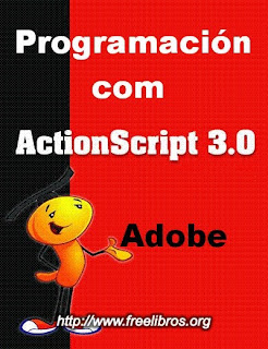 Programaci%C3%B3n+con+Adobe+Actionscript+3.0 Programación con Adobe Actionscript 3.0   Manual Oficial
