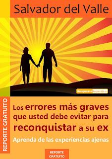 http://4.bp.blogspot.com/_1CSkAVwljCc/TA_EMGlWVyI/AAAAAAAAOP8/lJufrpOSoBI/s320/Los+errores+mas+graves+que+usted+debe+evitar+para+reconquistar+a+su+ex.jpg