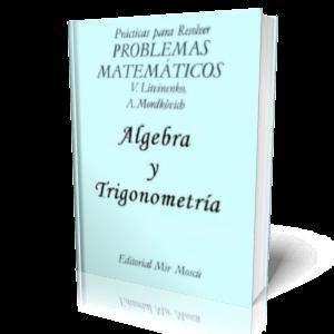 Problemas+Matem%C3%A1ticos+%E2%80%93+%C3%81lgebra+y+Trigonometr%C3%ADa Problemas Matemáticos   Álgebra y Trigonometría