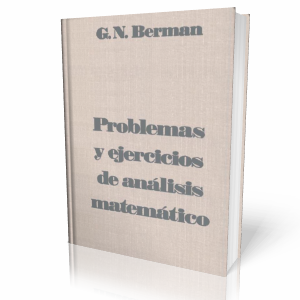 Problemas+y+Ejercicios+de+An%C3%A1lisis+Matem%C3%A1tico  Problemas y Ejercicios de Análisis Matemático   G. N. Berman