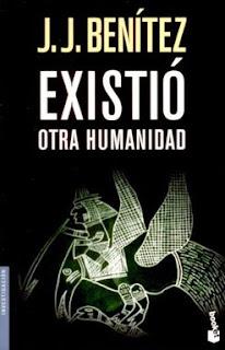 Existi%C3%B3+otra+humanidad+ +Juan+Jos%C3%A9+Benitez Existió otra humanidad   Juan José Benitez